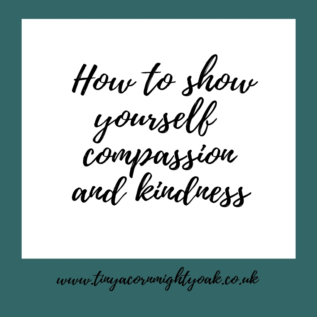 Inspire: How to show yourself compassion and kindness