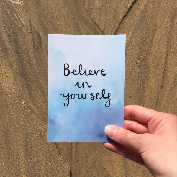 'Believe in yourself' Individual Postcard
