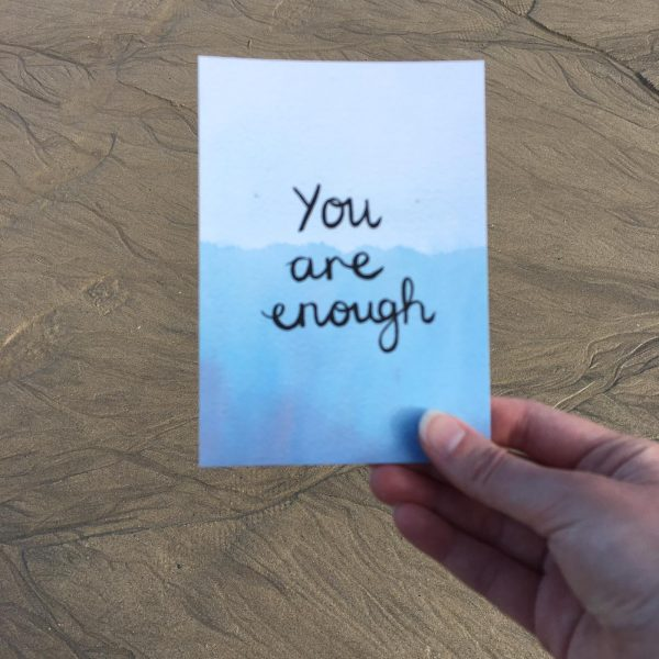 'You are enough' Individual Postcard