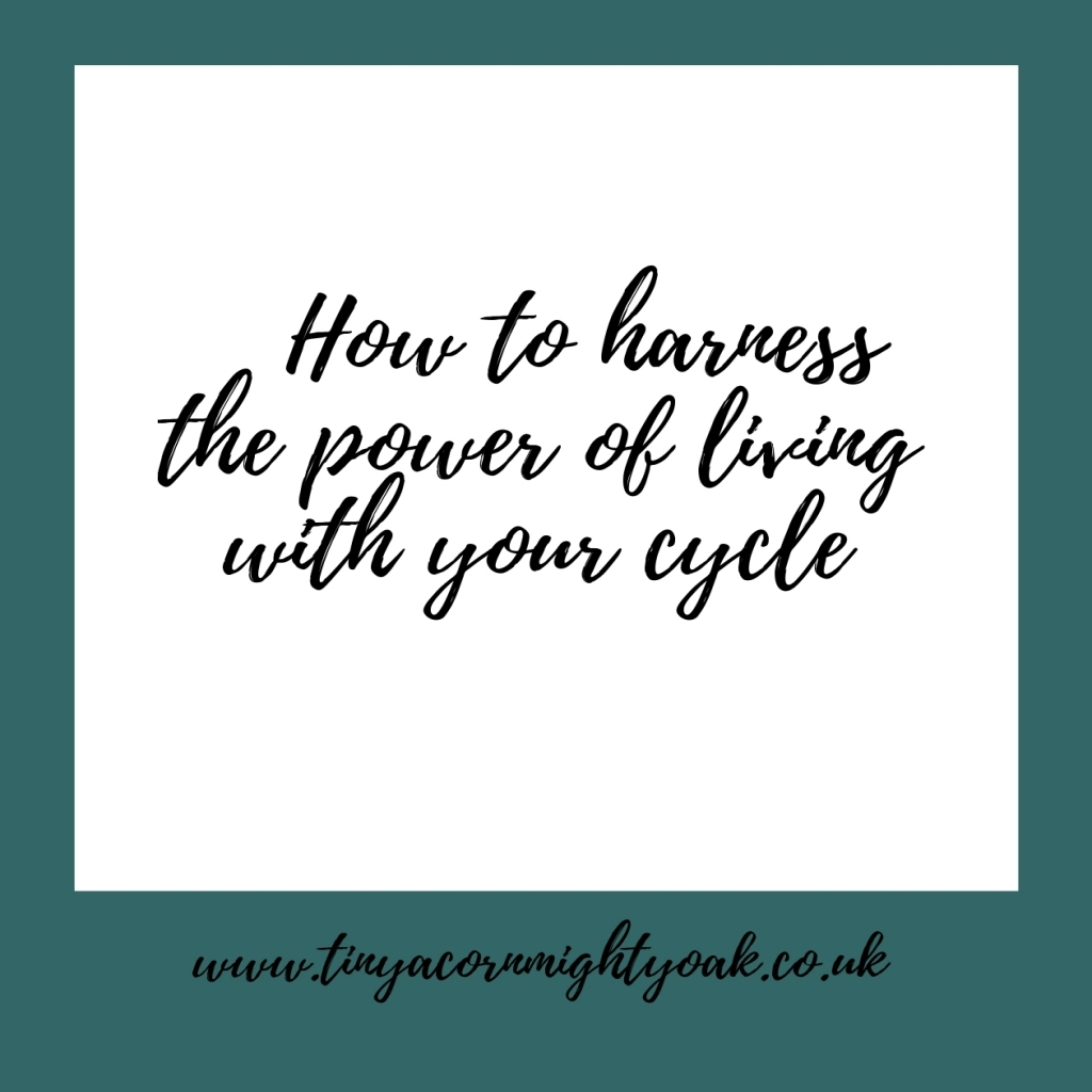 How to harness the power of living with your cycle