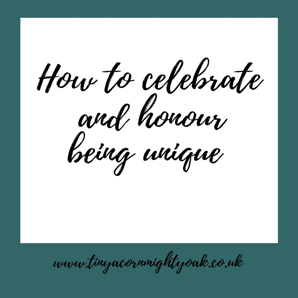 Inspire: How to celebrate and honour being unique