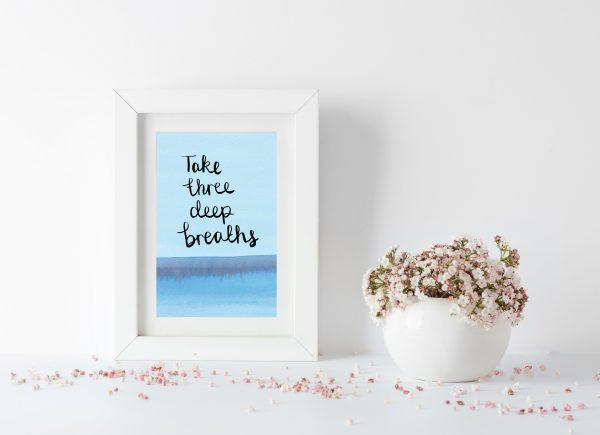 Take 3 deep breaths motivational inspirational positive affirmation postcard