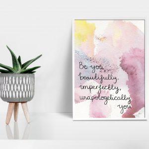 Be you inspirational motivational A5 print