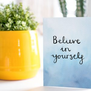 Believe in yourself motivational inspirational positive affirmation greeting card