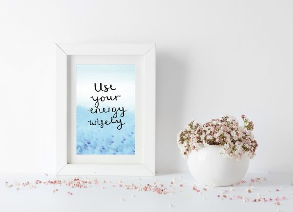 Use your energy wisely motivational inspirational positive affirmation postcard