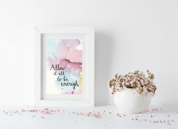 Allow it all to be enough motivational inspirational postcard