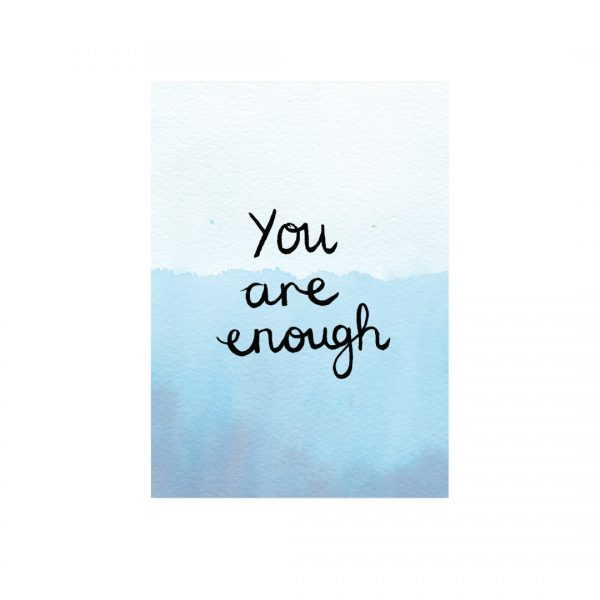You are enough motivational inspirational positive affirmation