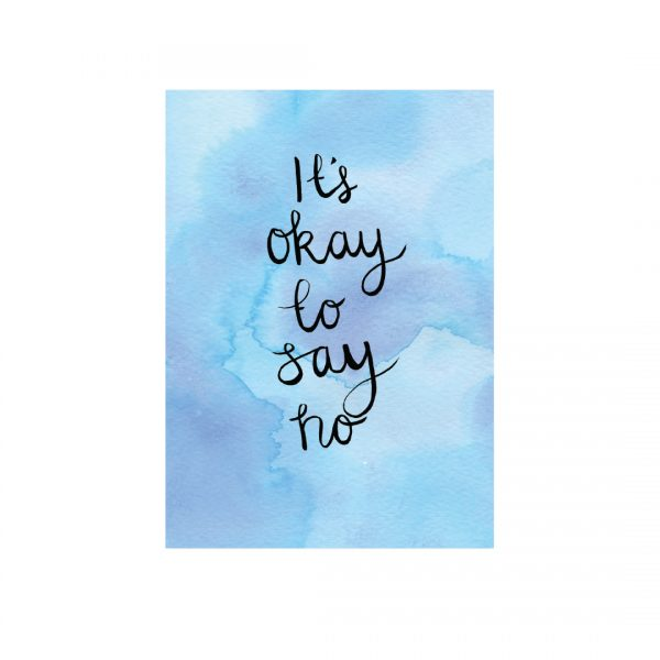 It's okay to say no motivational inspirational positive affirmation