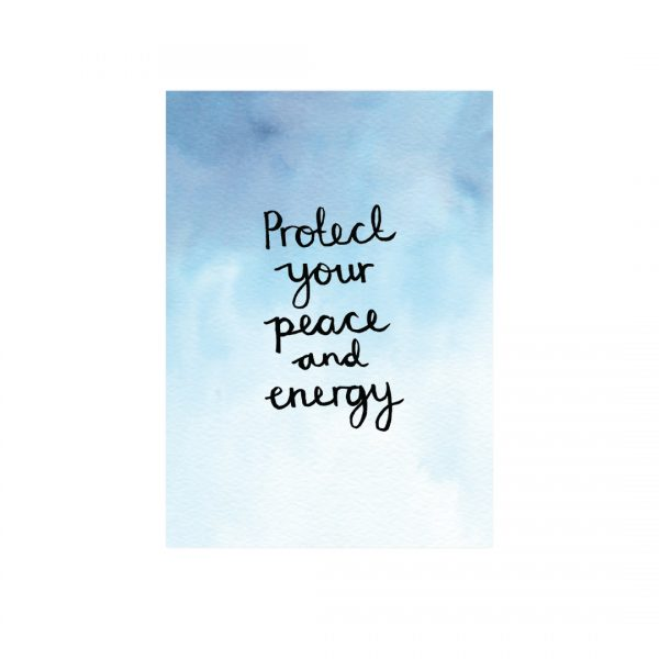 Protect your peace and energy motivational inspirational positive affirmation