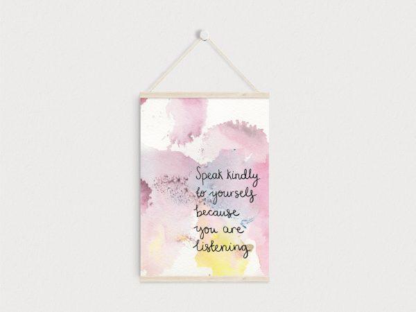 Self-kindness inspirational motivational A5 print