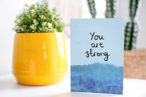 You are strong motivational inspirational positive affirmation greeting card