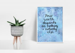 Self-worth motivational inspirational positive affirmation A5 print