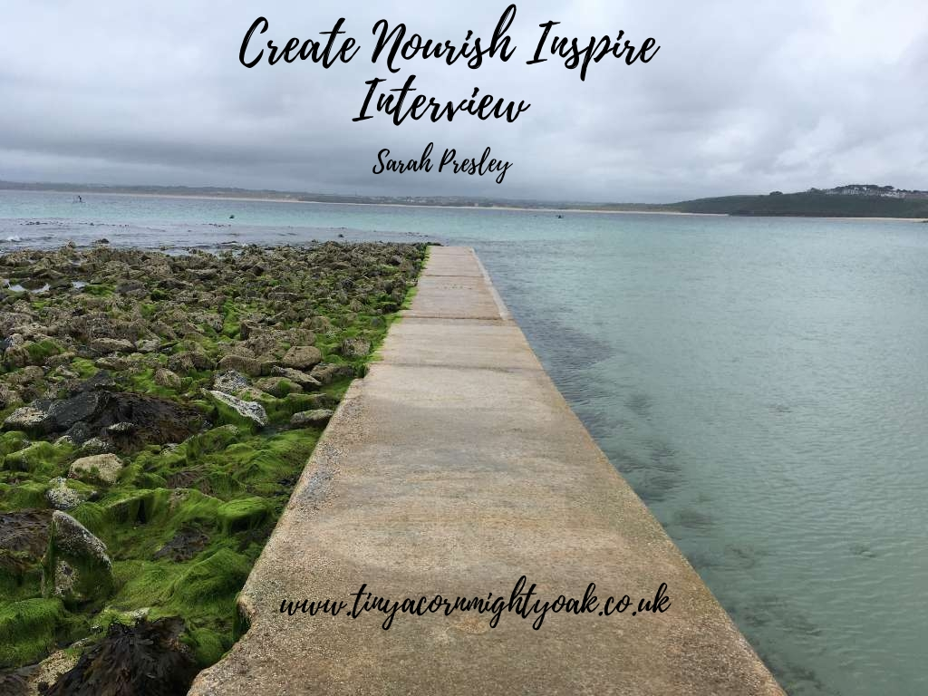 Create Nourish Inspire Interview: Sarah Presley